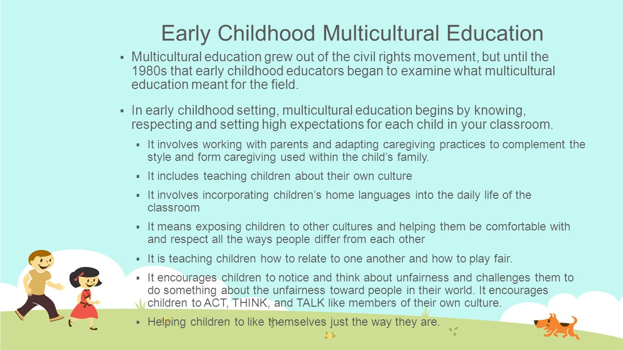 Early Childhood Multicultural Education