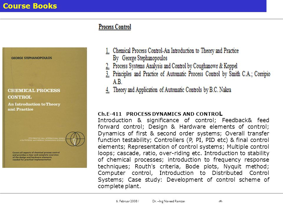 Course Books Ch.E-411 PROCESS DYNAMICS AND CONTROL.