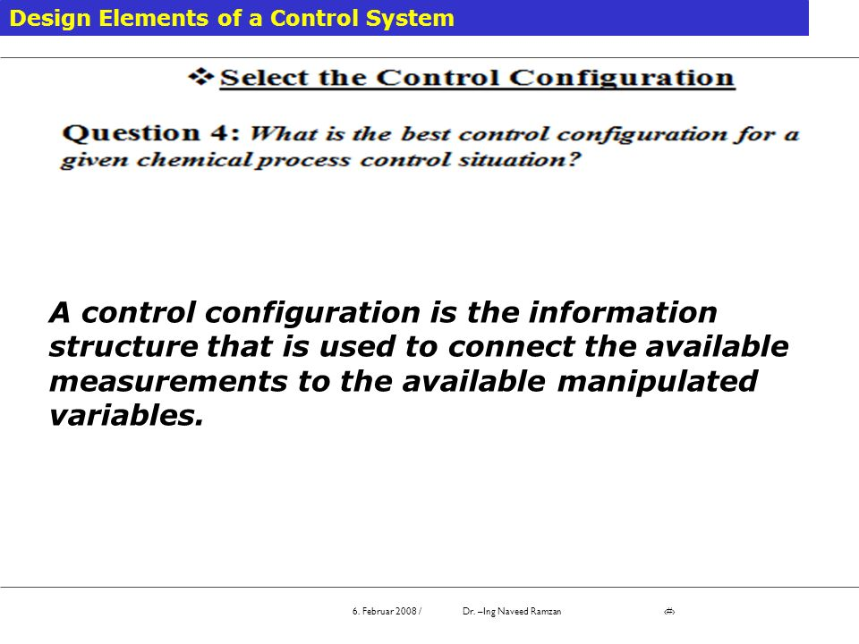 A control configuration is the information