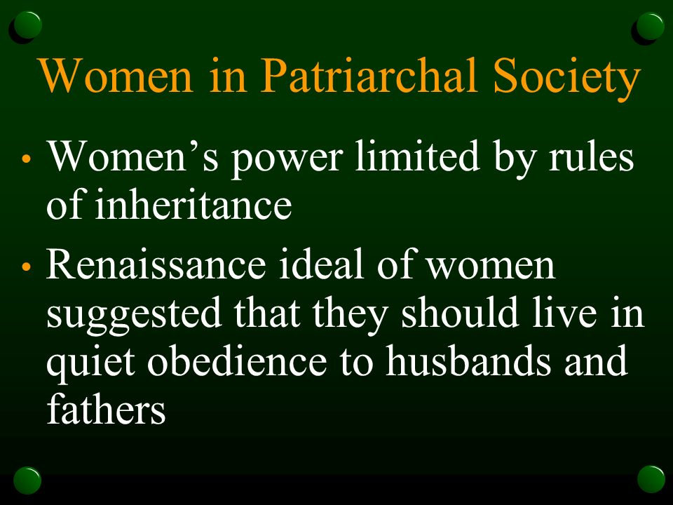 the stereotype of women in a patriarchal society Patriarchy constructs motherhood  be shot for looking like a walking stereotype  are constructed through patriarchal ideals society has deemed women the.