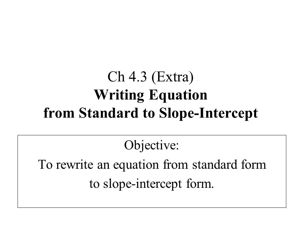 How Do You Find the Slope When an Equation Is in Standard Form?