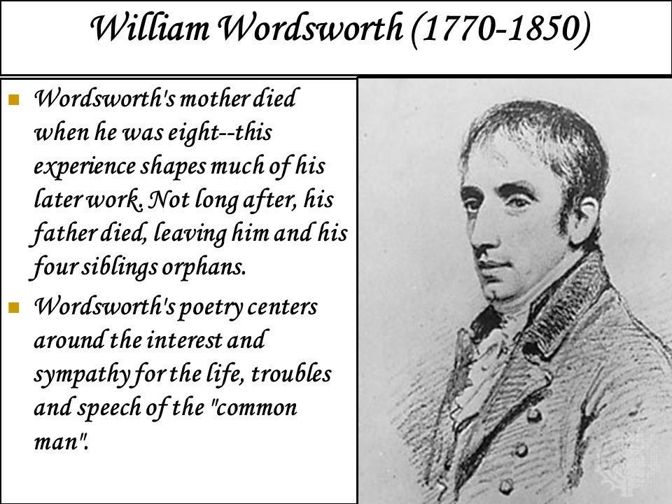 William Wordsworth Life History And Works