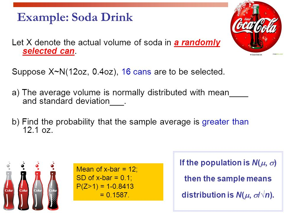 Sampling distributions ppt video online download example soda drink let x denote the actual volume of soda in a randomly selected ccuart Image collections