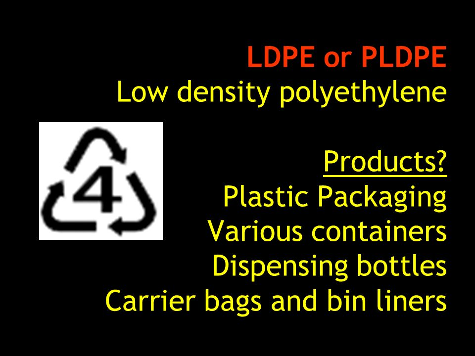 Low Density Polyethylene Ldpe : Why we care about plastic ppt video online download