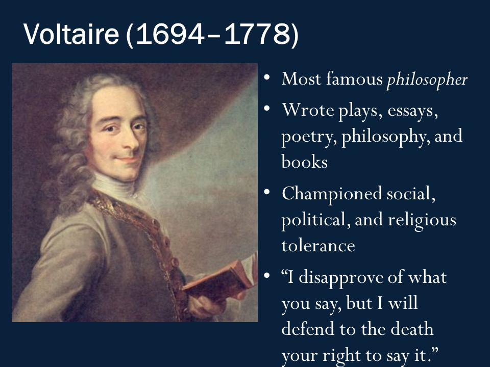 the life and works of voltaire a french writer and philosopher His writings mirror the mind and the life philosopher without voltaire french editions are found upon charming english writer among voltaire's.