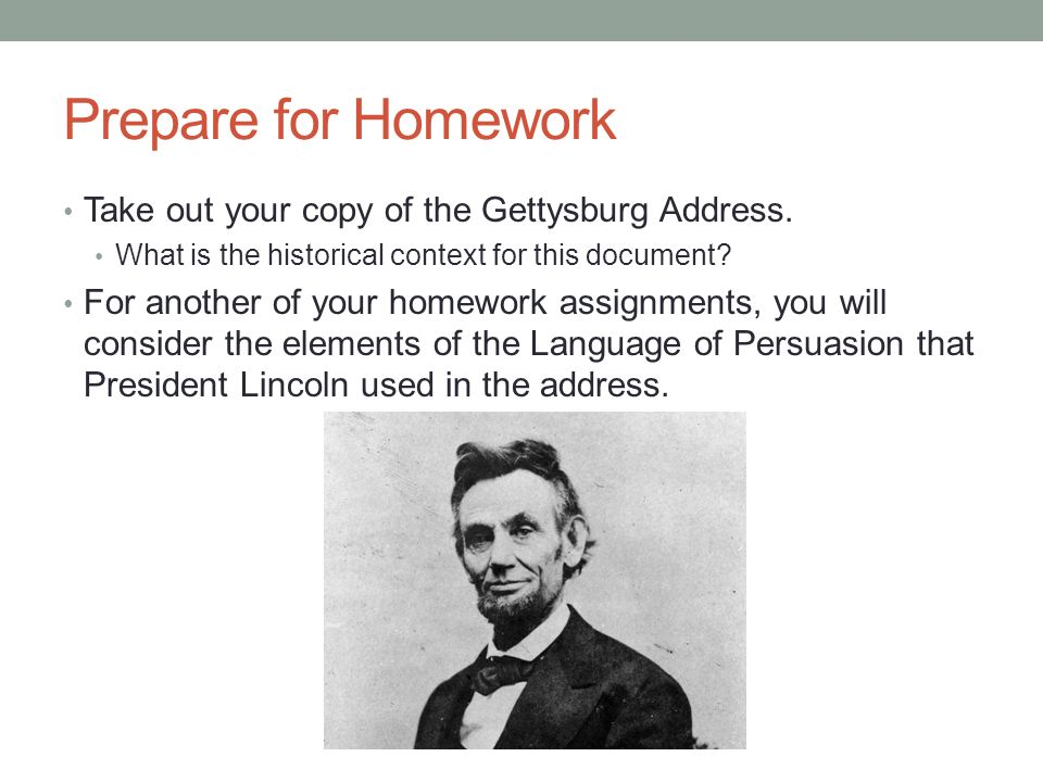 the gettysburg address persuasive ways Chapter summary for abraham lincoln's the gettysburg address, rhetorical  devices used  it is a way of emphasizing the second term  locates his speech  in a specific place and time and draws persuasive power from that particular  setting.