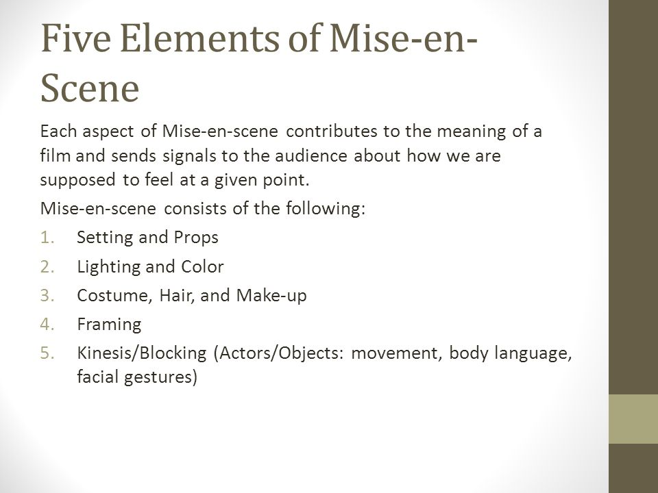 ELEMENTS of MISE EN SCENE