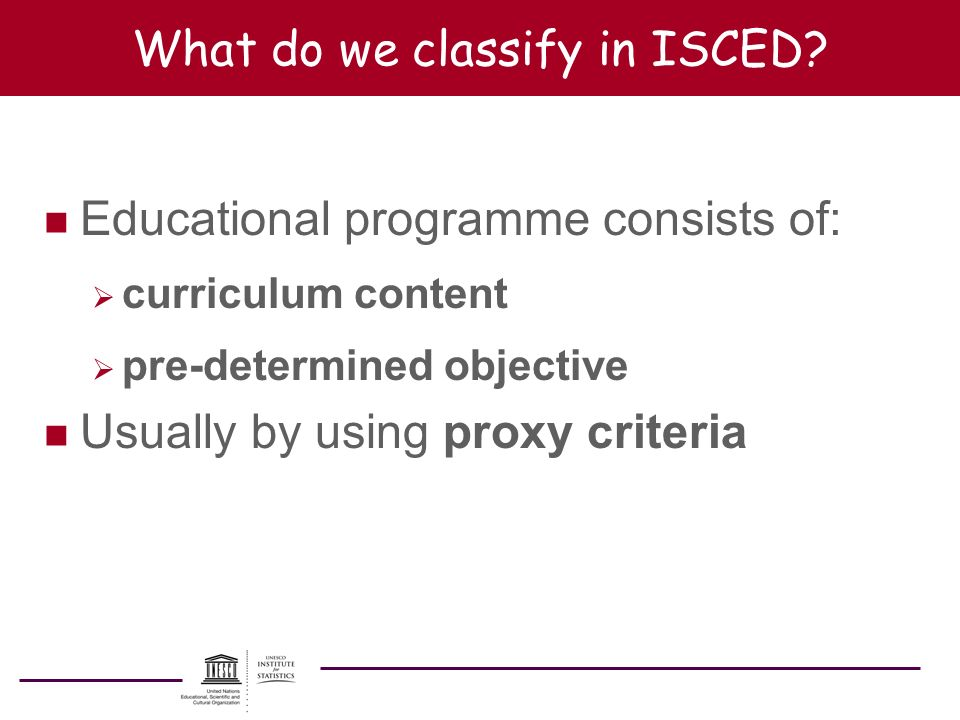 What do we classify in ISCED