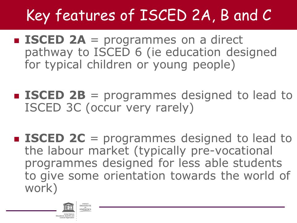 Key features of ISCED 2A, B and C