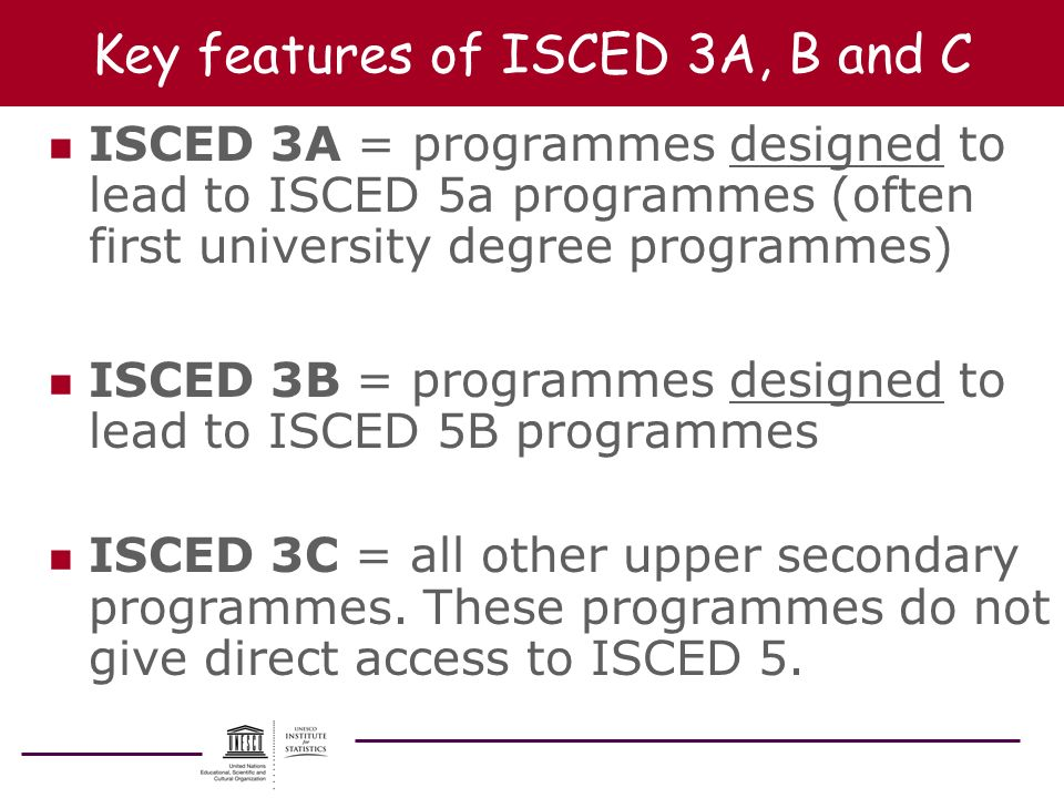 Key features of ISCED 3A, B and C