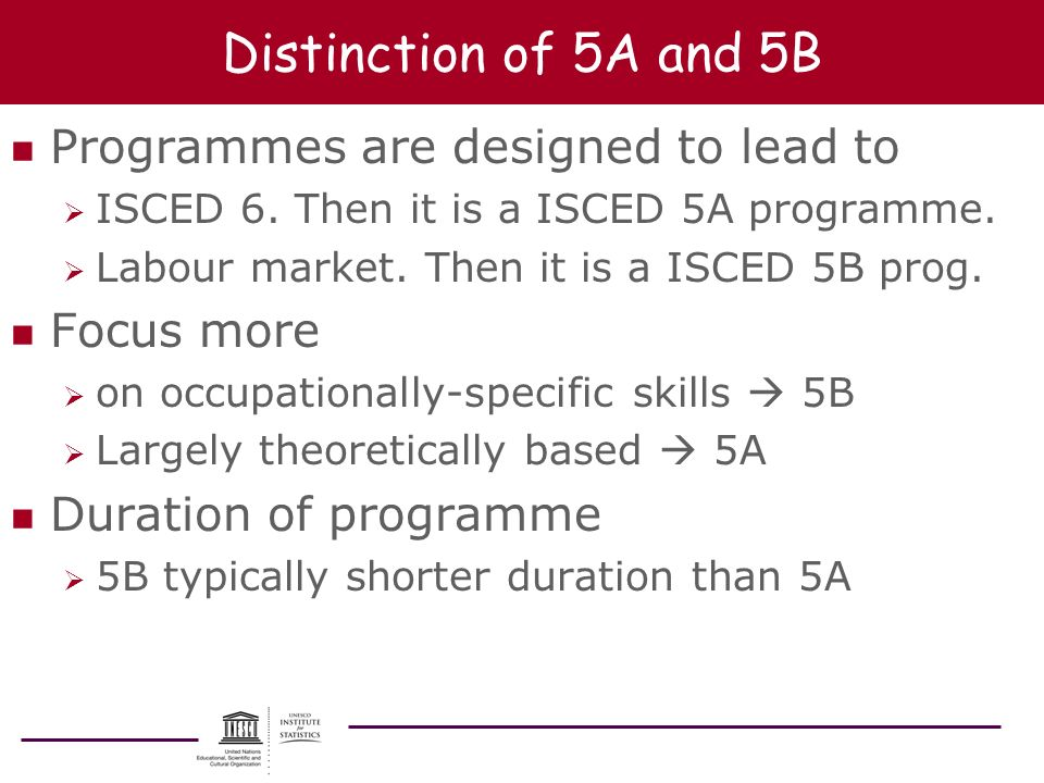 Distinction of 5A and 5B Programmes are designed to lead to Focus more