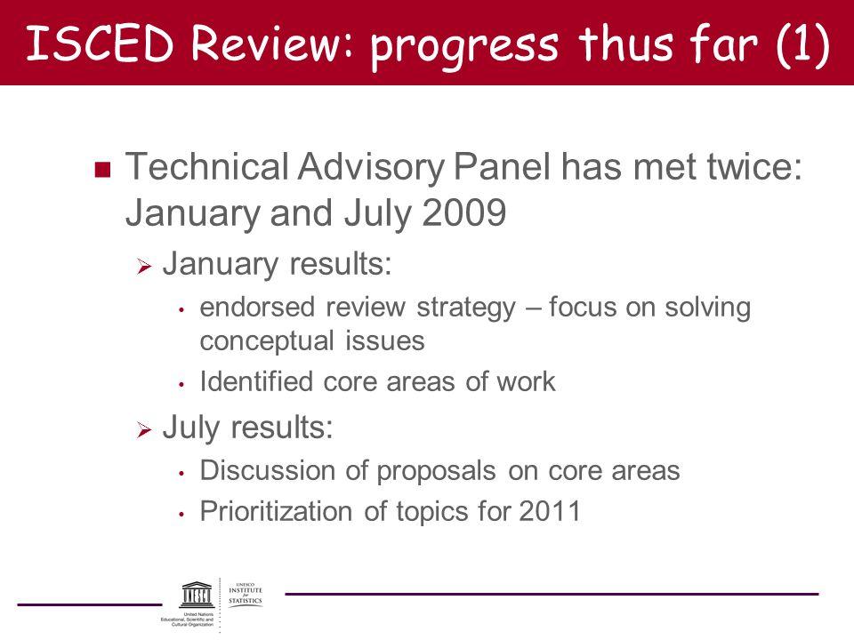 ISCED Review: progress thus far (1)