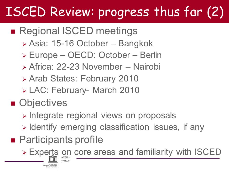 ISCED Review: progress thus far (2)