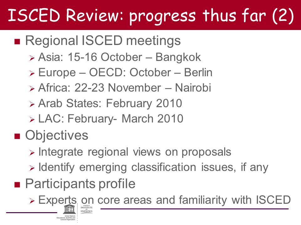 ISCED Review: progress thus far (2)