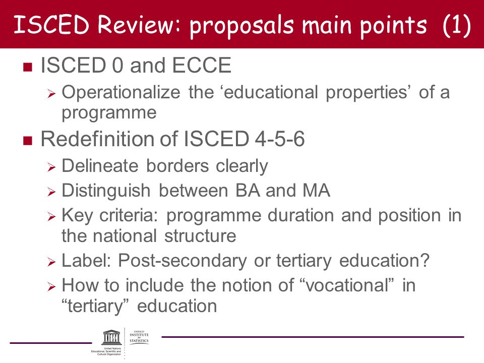 ISCED Review: proposals main points (1)
