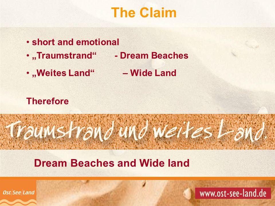The Claim Dream Beaches and Wide land short and emotional