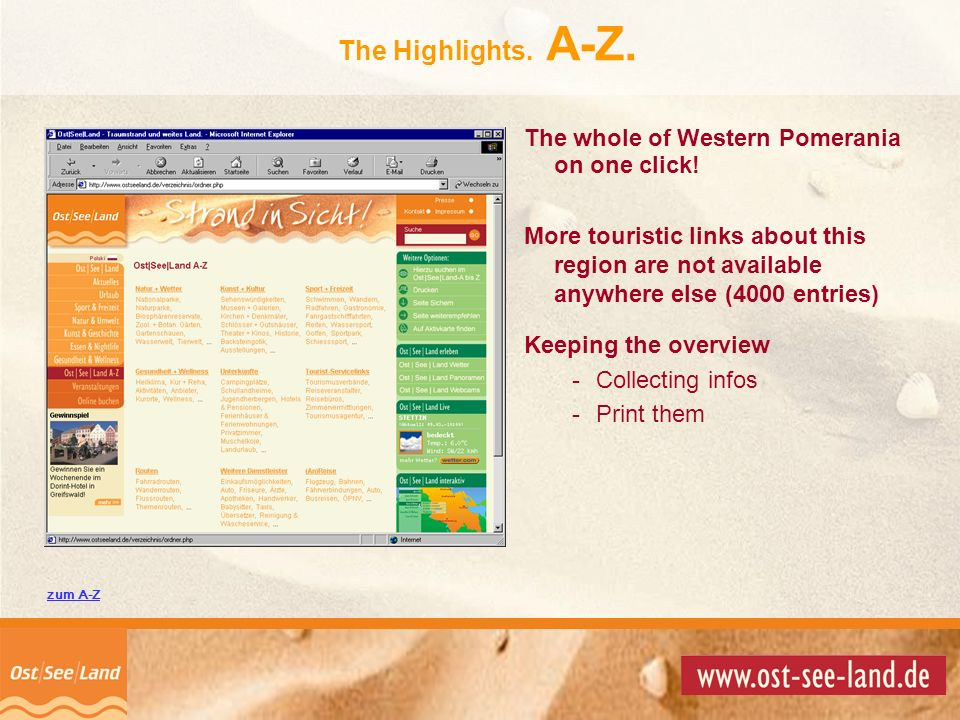 The Highlights. A-Z. The whole of Western Pomerania on one click!