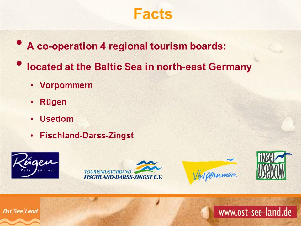 Facts A co-operation 4 regional tourism boards: