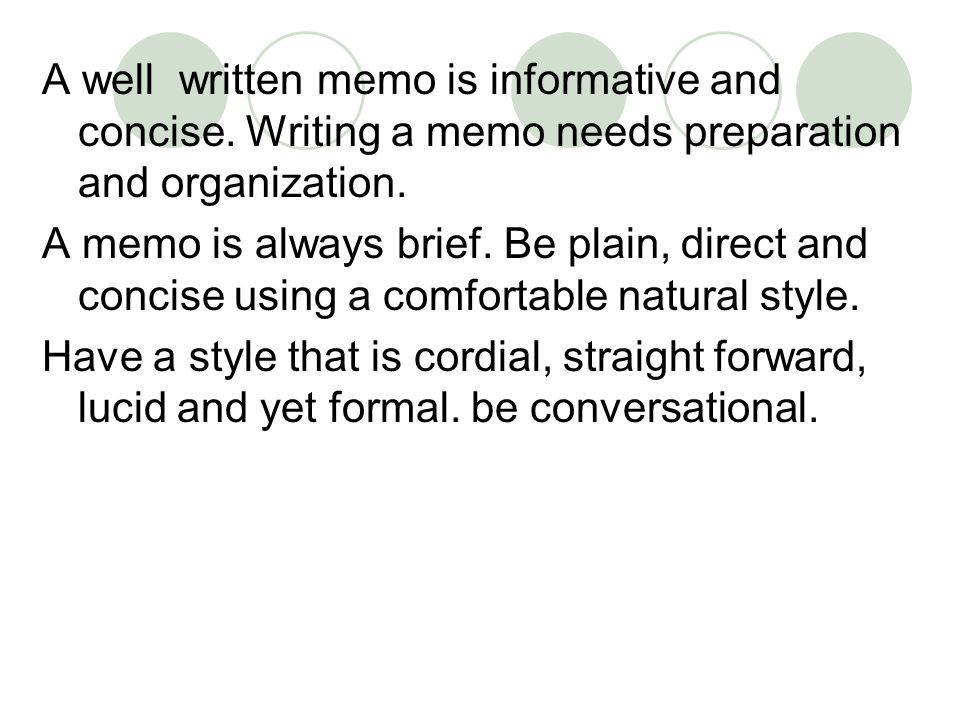 guidelines for writing a memo Learn how to write and format a business letter to convey important information in a professional way using tips and a business letter template from xerox.