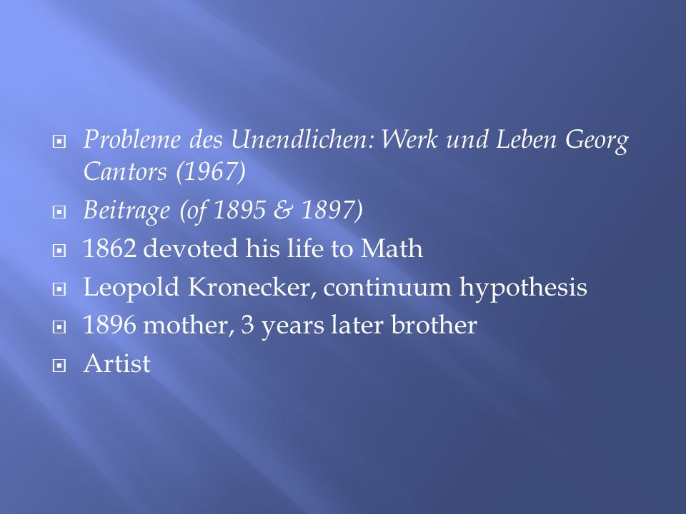 Probleme des Unendlichen: Werk und Leben Georg Cantors (1967)