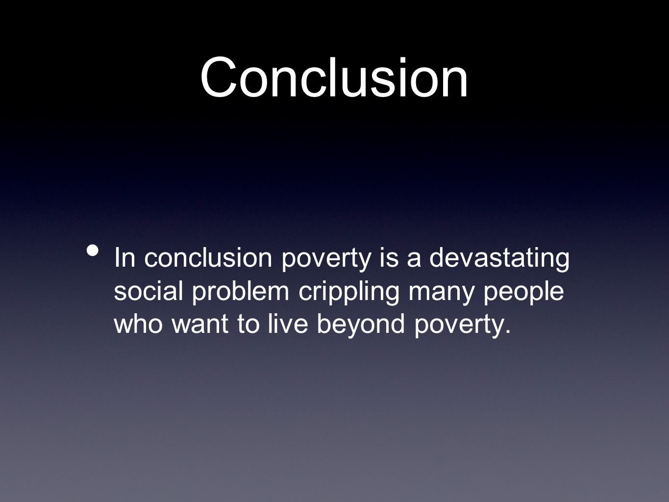 Poverty - Conclusion