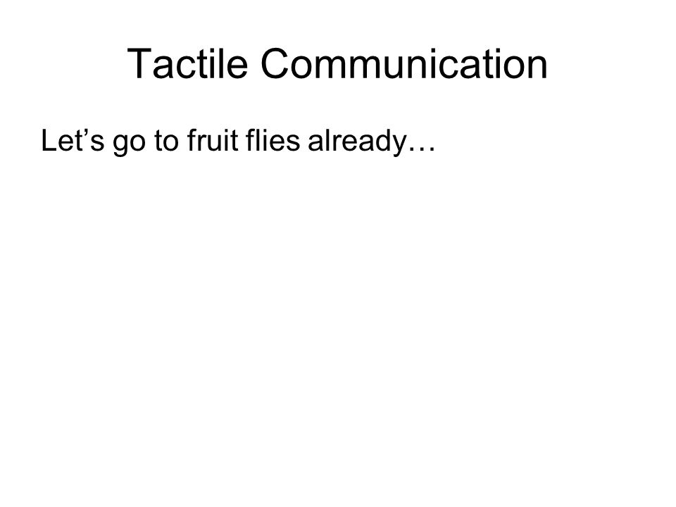 Tactile Communication