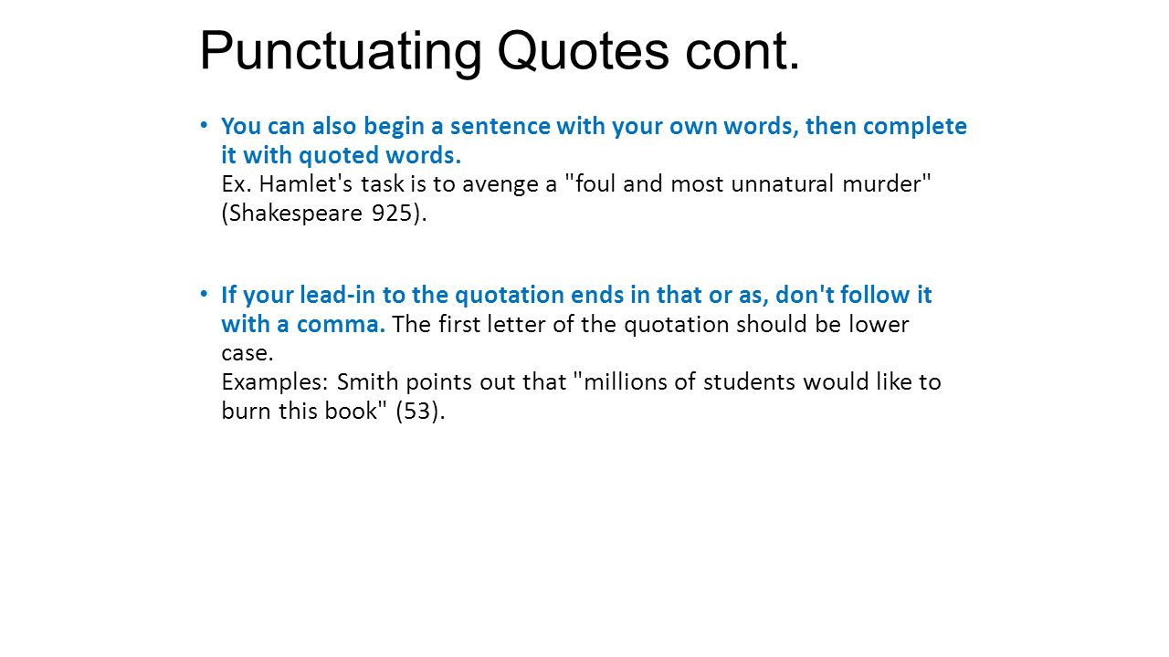 Punctuation With Quotes Punctuating Leadins Quotes And Citations Ppt Download