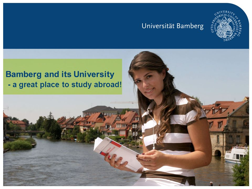 Bamberg and its University - a great place to study abroad!