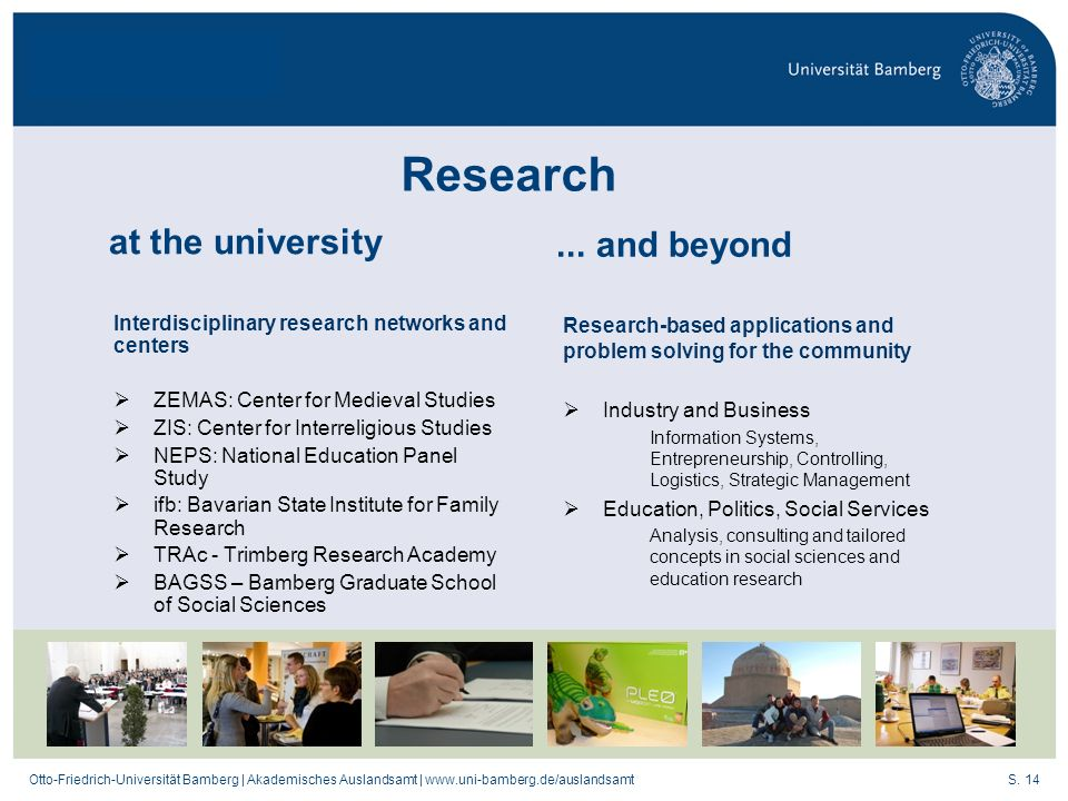 Research at the university ... and beyond