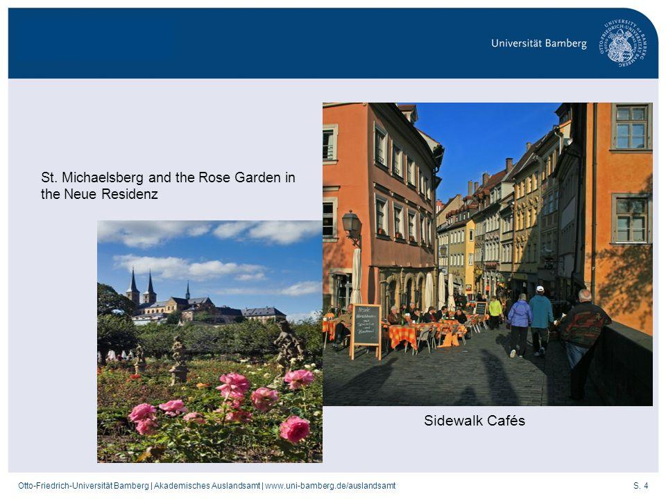 St. Michaelsberg and the Rose Garden in the Neue Residenz