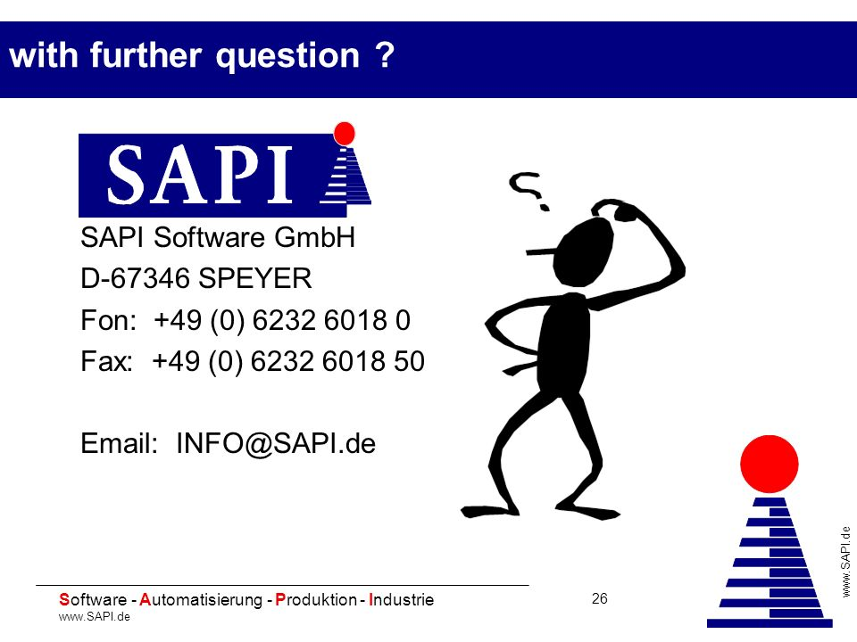with further question SAPI Software GmbH D-67346 SPEYER