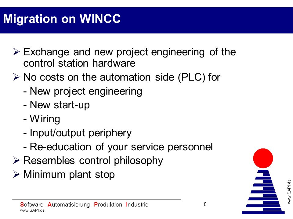 Migration on WINCC Exchange and new project engineering of the control station hardware. No costs on the automation side (PLC) for.