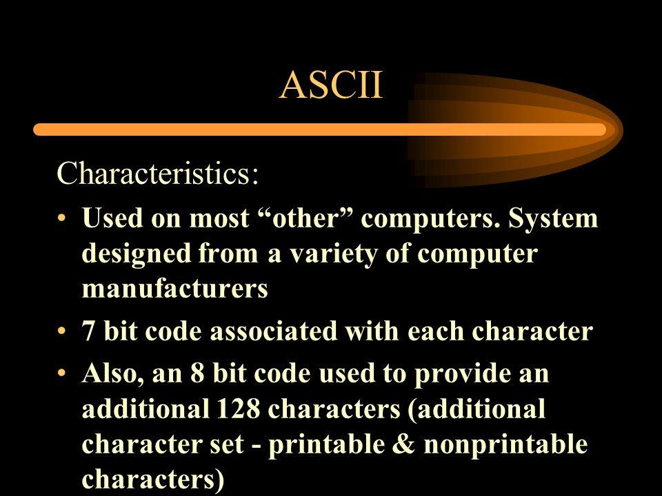 ASCII Characteristics: