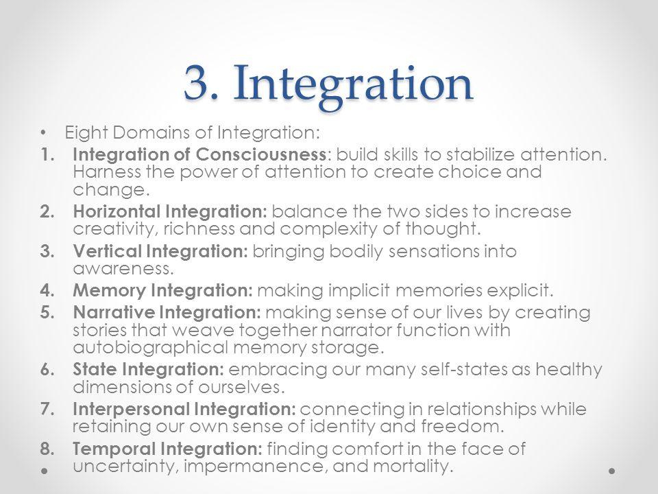 3. Integration Eight Domains of Integration: