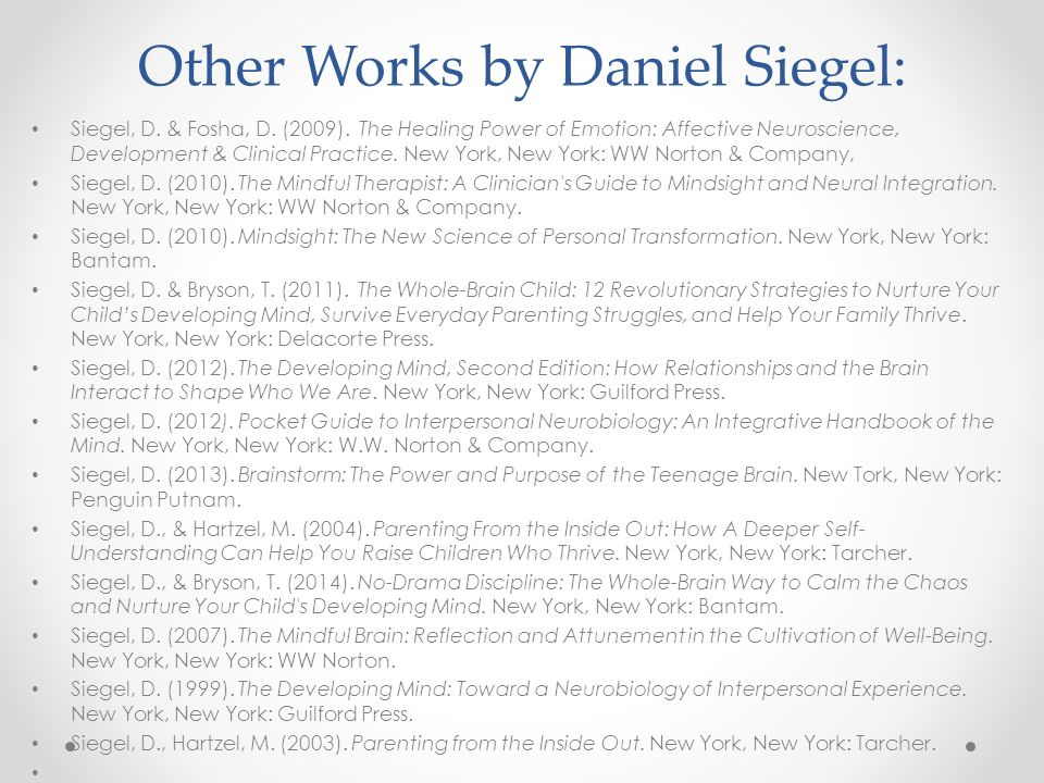 Other Works by Daniel Siegel: