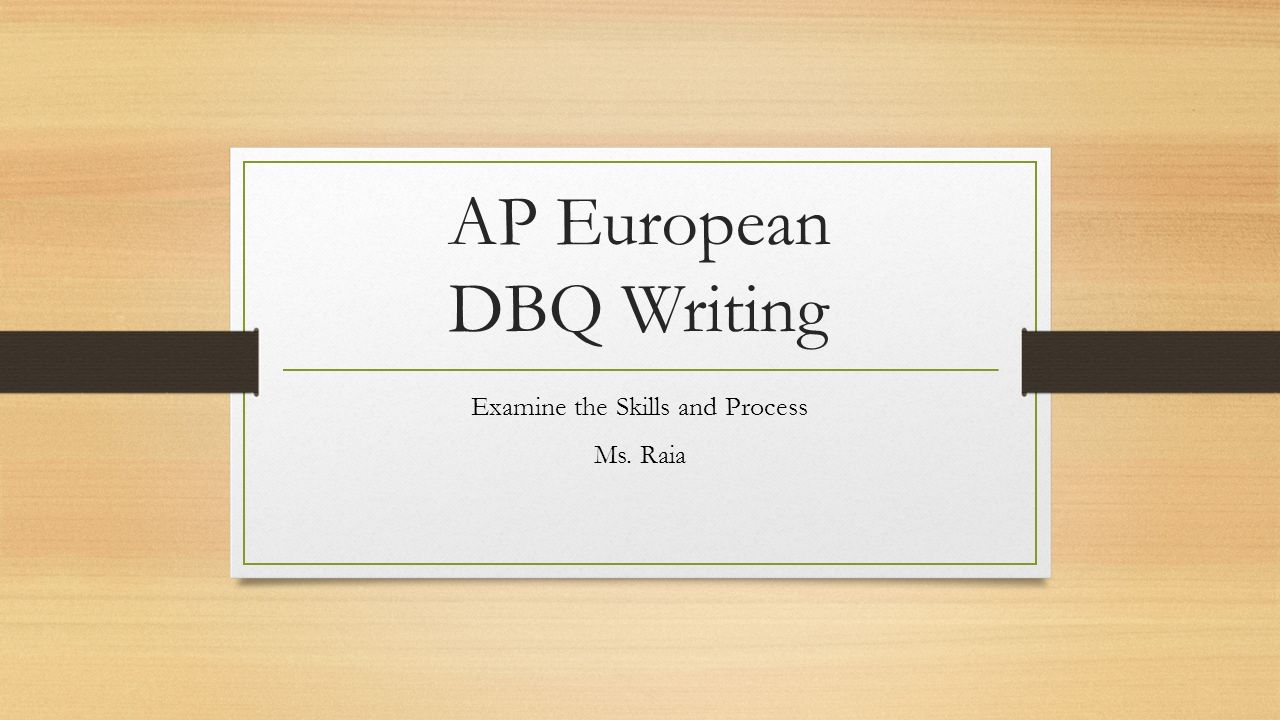 write ap euro dbq essay Here's how the scoring on the ap european history exam dbq breaks down:   are you the type of essay writer who can blow through the.