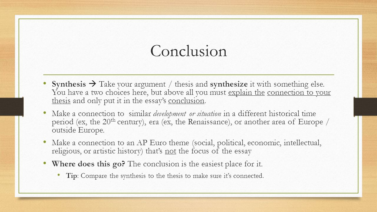 good ap essay conclusion The conclusion of the essay the function of the essay's conclusion is to restate the main argument it reminds the reader of the strengths of the argument: that is, it reiterates the most important evidence supporting the argument.