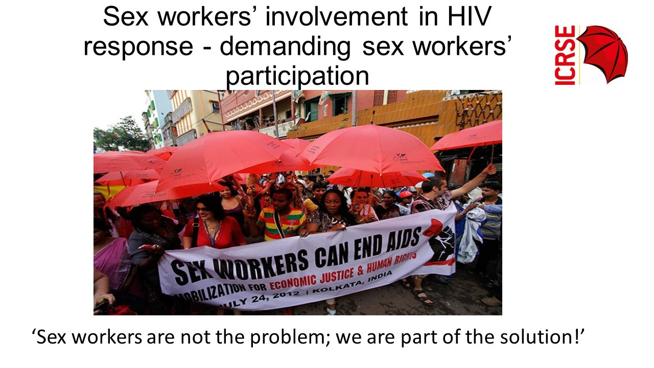 'Sex workers are not the problem; we are part of the solution!'