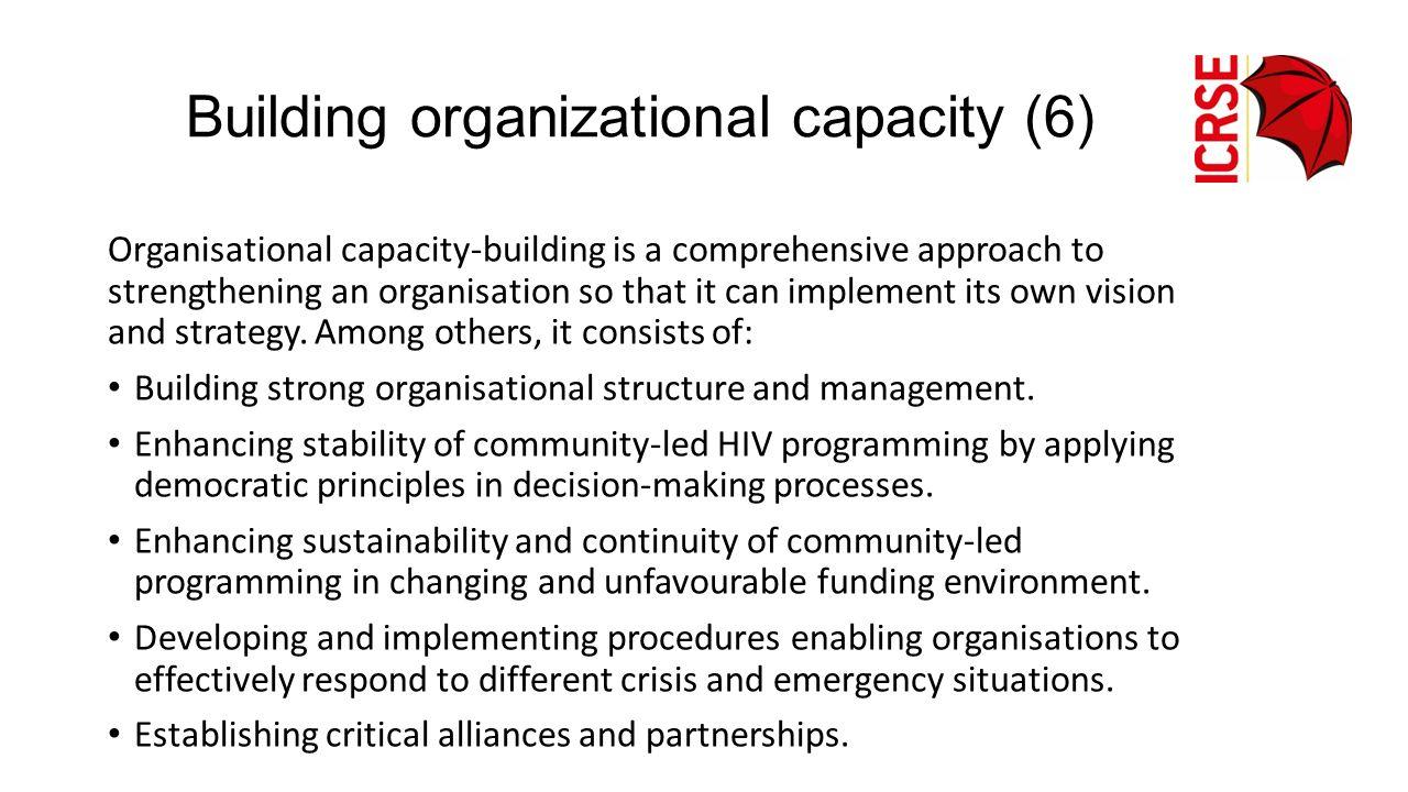 Building organizational capacity (6)