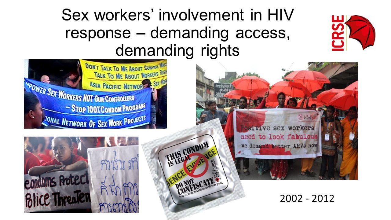 Sex workers' involvement in HIV response – demanding access, demanding rights