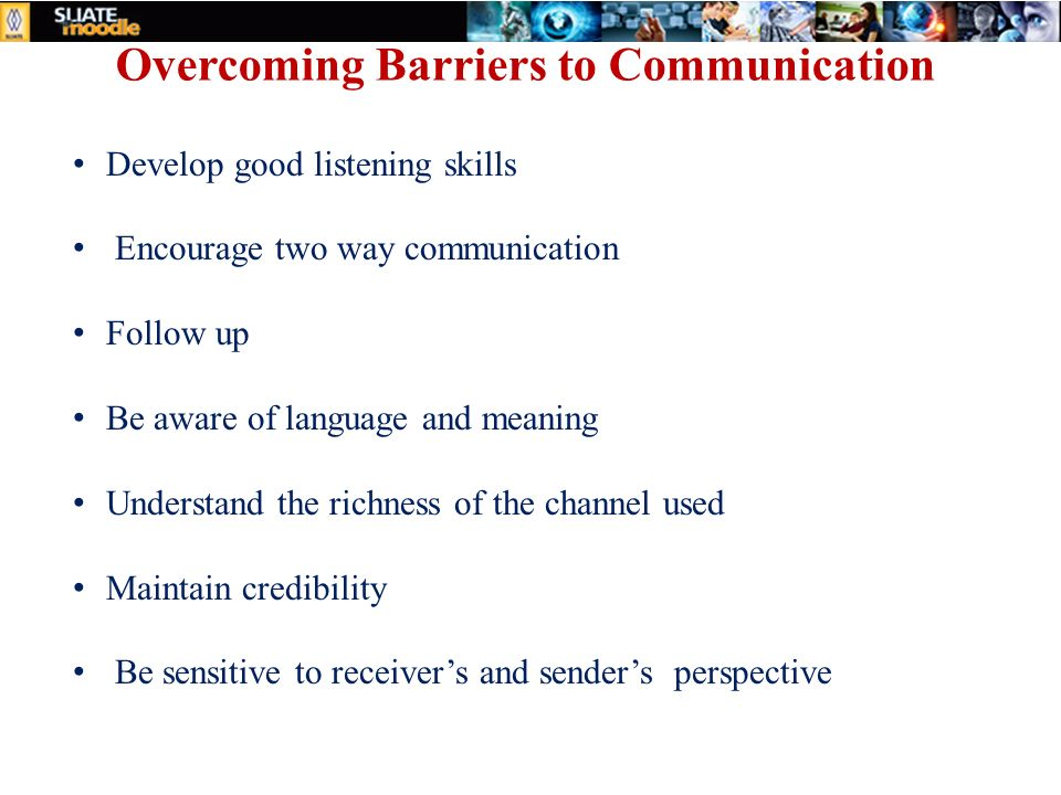 overcoming barriers to good listening Everyone must work on overcoming barriers,  barriers to success often involve an inability to make good  ways to overcome barriers last.