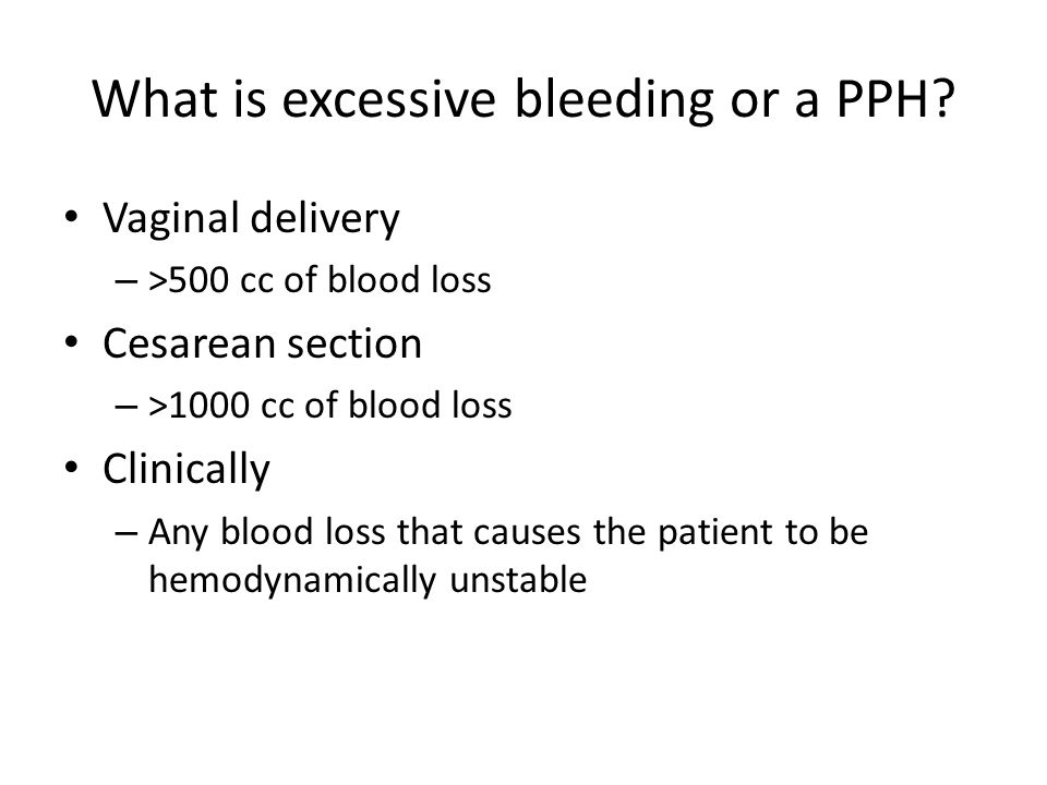Blood loss from vaginal delivery