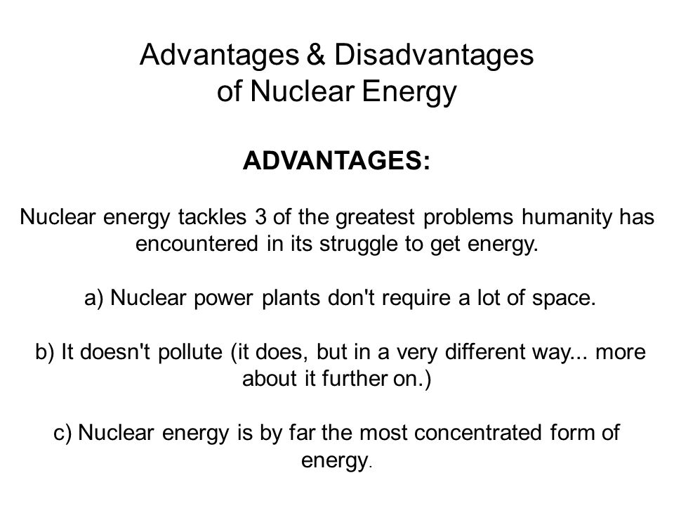 Nuclear Power: Advantages and Disadvantages