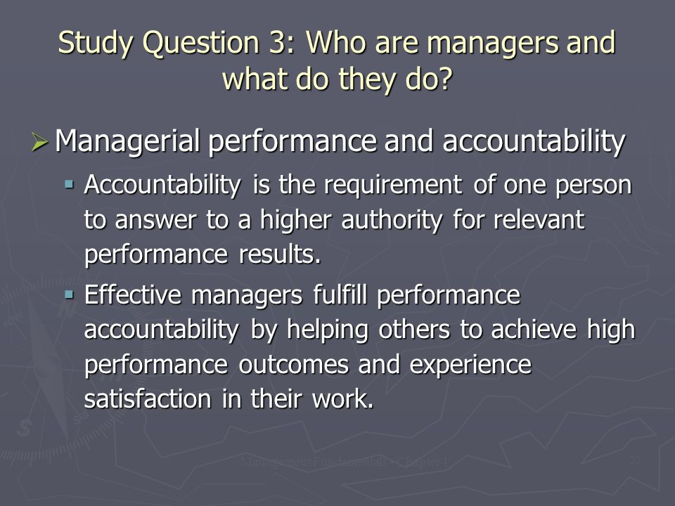 Study Question 3: Who are managers and what do they do