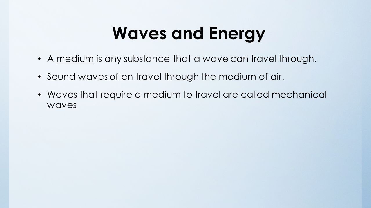 A Substance Through Which A Wave Can Travel Is Called