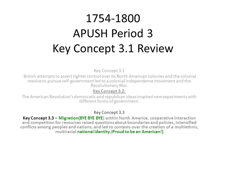APUSH Period 3 Key Concept 3 1 Review