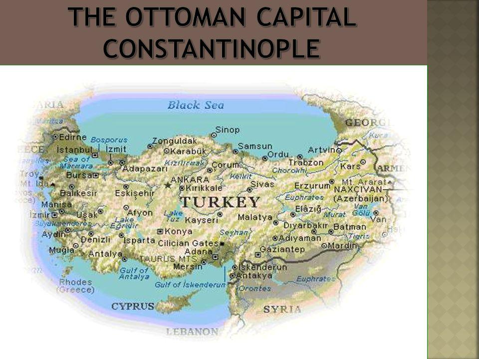Kayseri Map%0A    The Ottoman Capital Constantinople