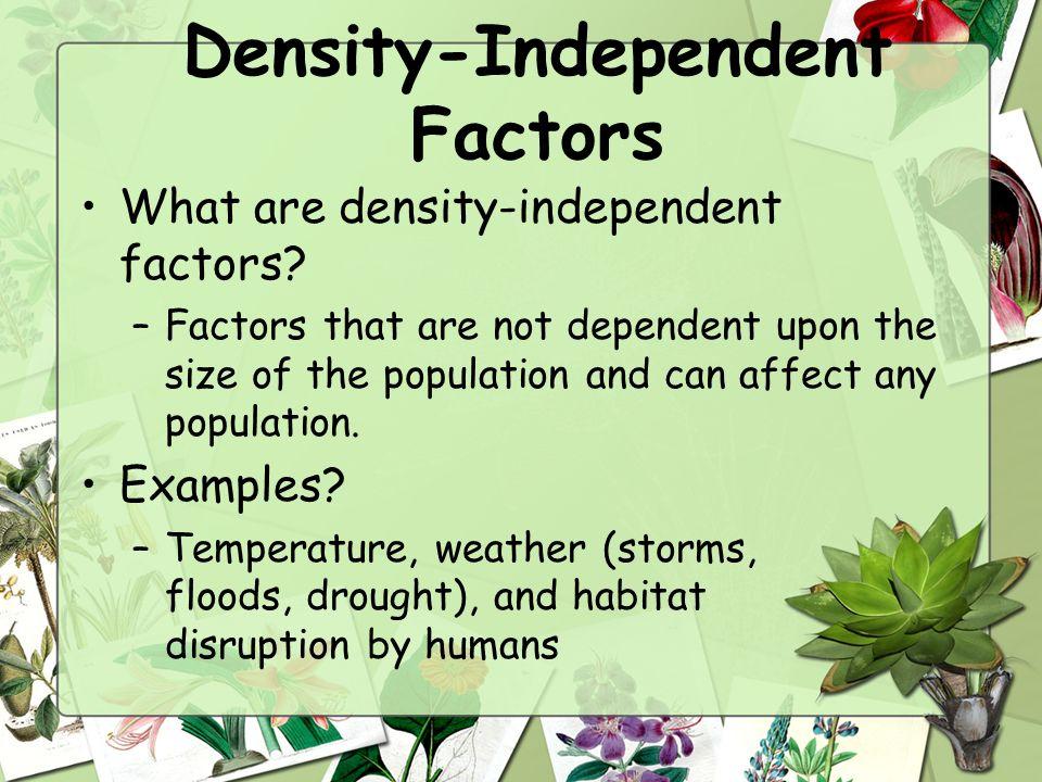 Density Independent Factors Definition