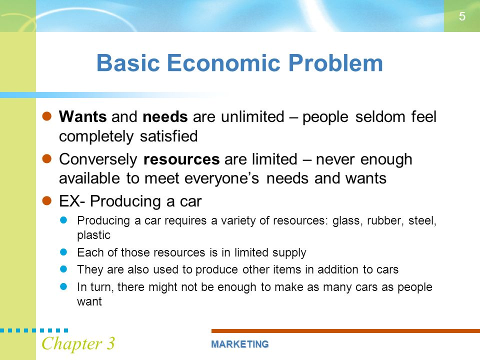 the basic economic problem All societies face the economic problem, which is the problem of how to make the best use of limited, or scarce, resources the economic problem exists because.