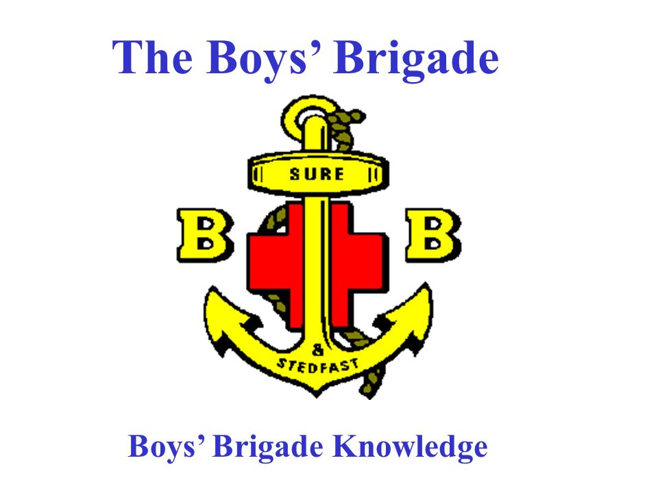 The boys brigade boys brigade knowledge ppt video online download 1 the boys brigade boys brigade knowledge thecheapjerseys Choice Image